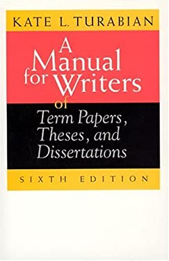 A Manual for Writers of Term Papers, Theses, and Dissertations 9780226816272