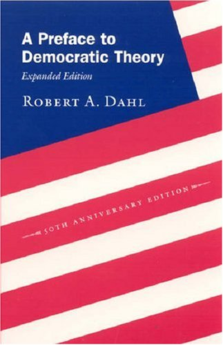 A Preface to Democratic Theory 9780226134345