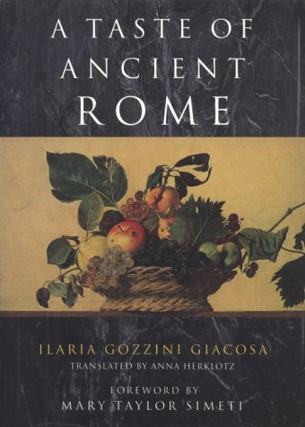 A Taste of Ancient Rome 9780226290300