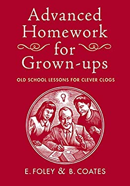 Advanced Homework for Grown-Ups 9780224086349