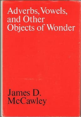 Adverbs, Vowels, and Other Objects of Wonder