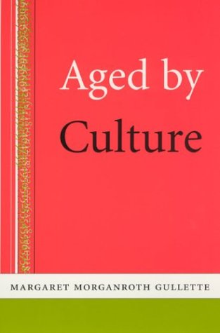 Aged by Culture 9780226310626