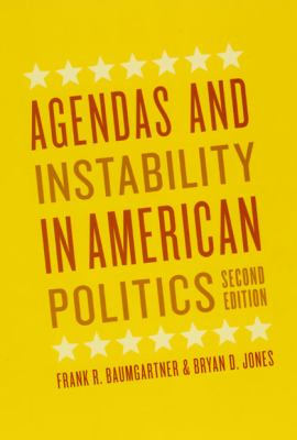 Agendas and Instability in American Politics 9780226039497