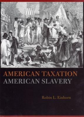 American Taxation, American Slavery 9780226194875