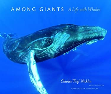 Among Giants: A Life with Whales 9780226580999