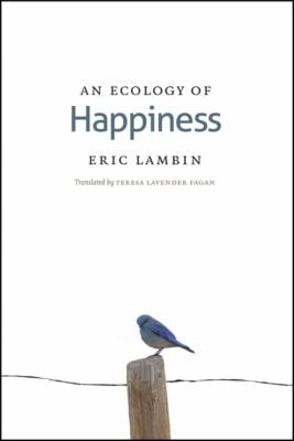 An Ecology of Happiness 9780226466675