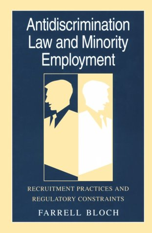 Antidiscrimination Law and Minority Employment: Recruitment Practices and Regulatory Constraints