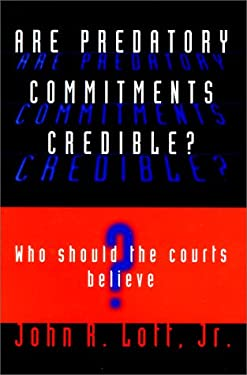 Are Predatory Commitments Credible?: Who Should the Courts Believe? 9780226493558