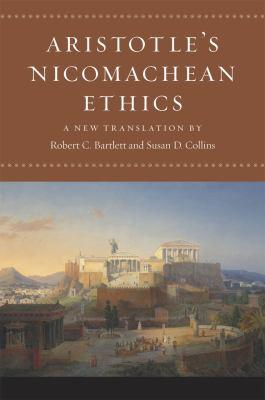 Aristotle's Nicomachean Ethics 9780226026749