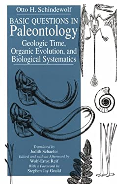 Basic Questions in Paleontology: Geologic Time, Organic Evolution, and Biological Systematics 9780226738352