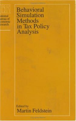 Behavioral Simulation Methods in Tax Policy Analysis 9780226240848