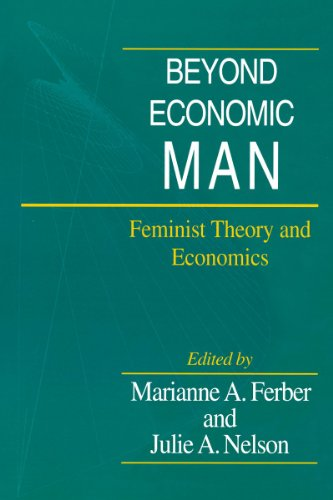 Beyond Economic Man: Feminist Theory and Economics 9780226242019