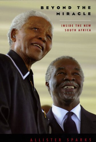 Beyond the Miracle: Inside the New South Africa 9780226768595