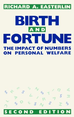 Birth and Fortune: The Impact of Numbers on Personal Welfare 9780226180328