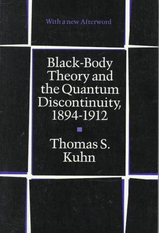 Black-Body Theory and the Quantum Discontinuity, 1894-1912 9780226458007