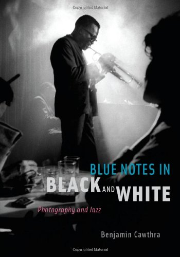 Blue Notes in Black and White: Photography and Jazz 9780226098753
