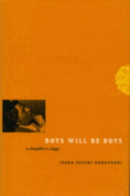 Boys Will Be Boys: A Daughter's Elegy 9780226304014