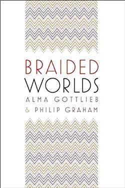 Braided Worlds 9780226305288