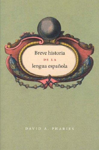 Breve Historia de la Lengua Espanola 9780226666815