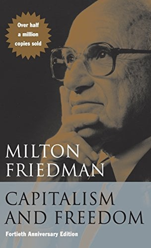 Capitalism and Freedom: Fortieth Anniversary Edition 9780226264202