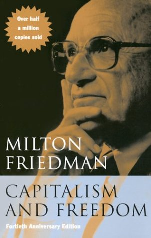 Capitalism and Freedom: Fortieth Anniversary Edition 9780226264219