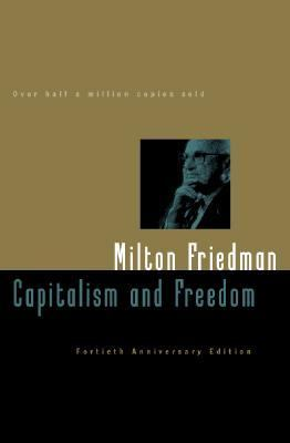 capitalism and freedom book review Book reviews capitalism and freedom capitalism and freedom is the best entry point into the world of milton friedman.