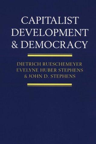 Capitalist Development and Democracy 9780226731445