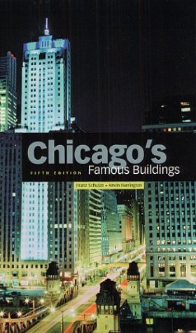 Chicago's Famous Buildings 9780226740669