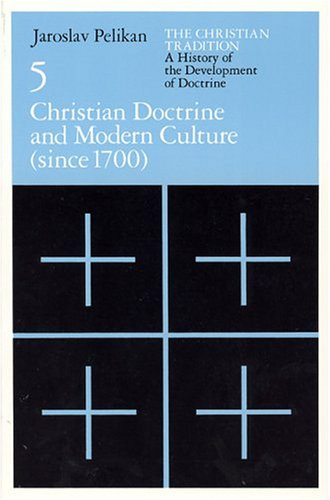 Christian Doctrine and Modern Culture: Since 1700 9780226653808