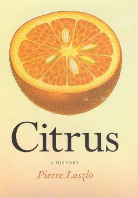 Citrus: A History 9780226470283