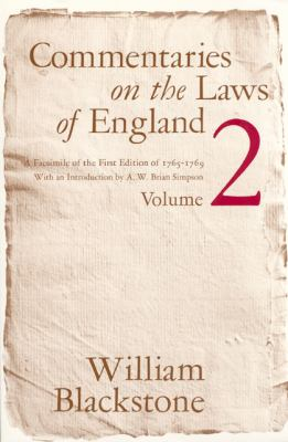 Commentaries on the Laws of England, Volume 2: A Facsimile of the First Edition of 1765-1769 9780226055411