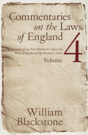 Commentaries on the Laws of England, Volume 4: A Facsimile of the First Edition of 1765-1769 9780226055459