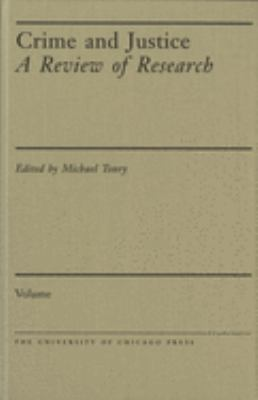Crime and Justice, Volume 17: An Annual Review of Research 9780226808185
