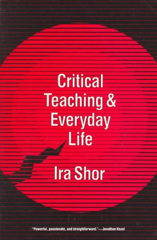 Critical Teaching and Everyday Life 9780226753584