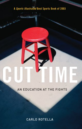 Cut Time: An Education at the Fights 9780226725567