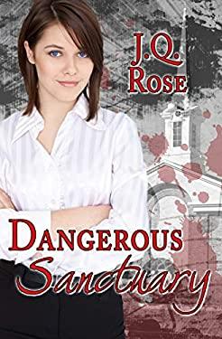 Dangerous Sanctuary: 2nd Edition
