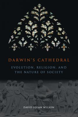 Darwin's Cathedral: Evolution, Religion, and the Nature of Society 9780226901350