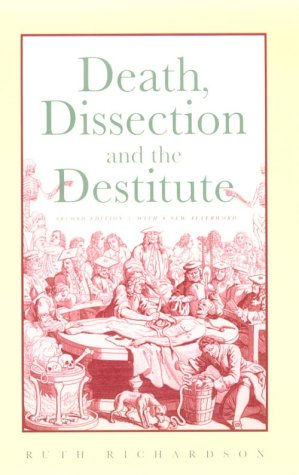 Death, Dissection and the Destitute 9780226712406