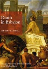 Death in Babylon: Alexander the Great & Iberian Empire in the Muslim Orient
