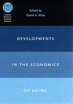 Developments in the Economics of Aging 9780226903354