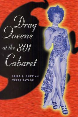 Drag Queens at the 801 Cabaret 9780226731582