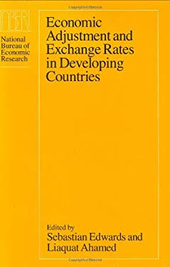Economic Adjustment and Exchange Rates in Developing Countries 9780226184692