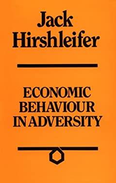 Economic Behaviour in Adversity 9780226342825