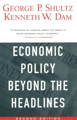 Economic Policy Beyond the Headlines 9780226755991