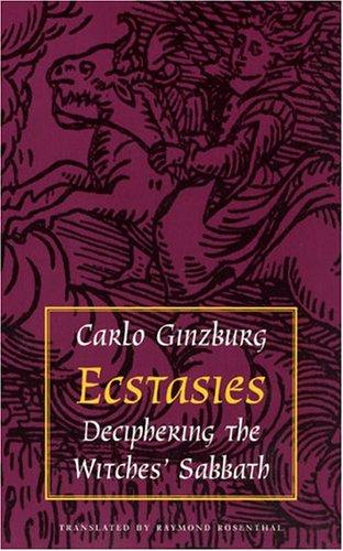 Ecstasies: Deciphering the Witches' Sabbath 9780226296937