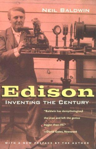 Edison: Inventing the Century 9780226035710