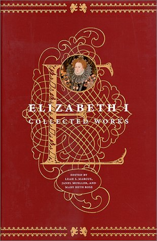 Elizabeth I: Collected Works 9780226504643