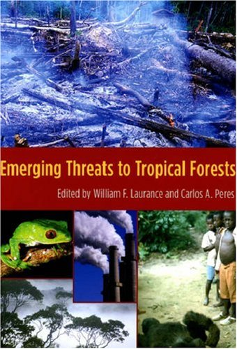 Emerging Threats to Tropical Forests 9780226470221