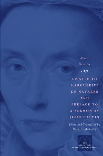 Epistle to Marguerite de Navarre and Preface to a Sermon by John Calvin 9780226142791
