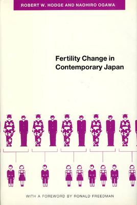 Fertility Change in Contemporary Japan 9780226346502